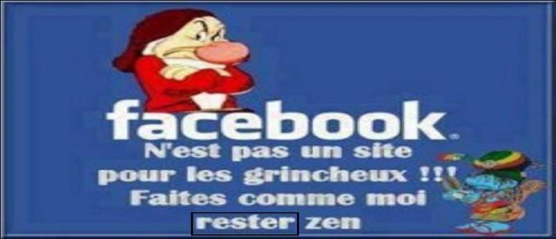 À ce point du quiz, je vous demande de faire comme le dit Facebook !