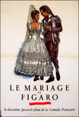 """Les idées des Lumières se sont aussi diffusées par le théâtre, comme dans la pièce """"Le Mariage de Figaro"""". De qui est-elle ?"""