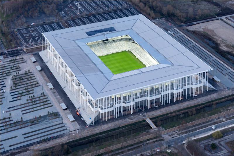 Comment s'appelle le stade de football des Girondins de Bordeaux ?