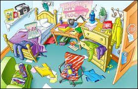 Ce désordre dans ta chambre, ....commence à m'agacer !