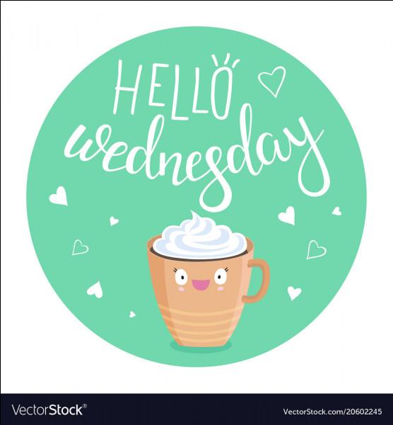 """Quel jour de la semaine est """"Wednesday"""" ?"""