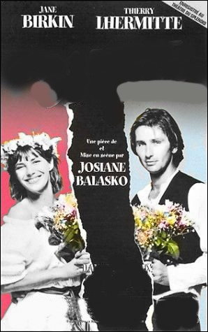 Quel est le titre de cette pièce de Théâtre de Josiane Balasko qui réunit Thierry Lhermitte et Jane Birkin, auquel succèdera son film éponyme en 2005 ?