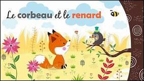 """Dans """"Le Corbeau et le Renard"""", que lâche le corbeau et qui fait la joie du renard ?"""