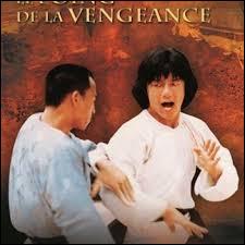 """Quel célèbre acteur a joué dans """"Le Poing de la vengeance"""" ?"""