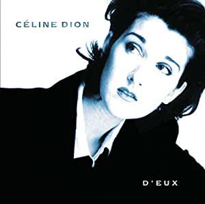Céline Dion - ' Pour que tu m'aimes encore '