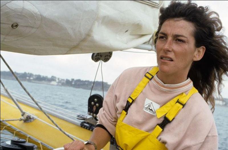 Cette navigatrice, première femme victorieuse de la Route du Rhum, en 1990, victorieuse de la Transpacifique avec Bruno Peyron en 1997, se prénomme ...