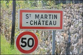 Nous sommes maintenant en Nouvelle-Aquitaine, à l'entrée de Saint-Martin-Château. Commune de l'arrondissement de Guéret, elle se situe dans le département ...