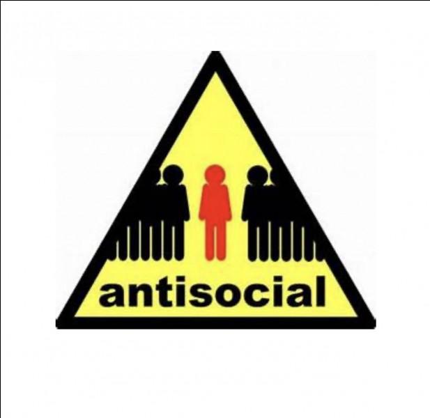 Passons au groupe B (comportement excessif). Quels sont les symptômes d'une personne antisociale ?