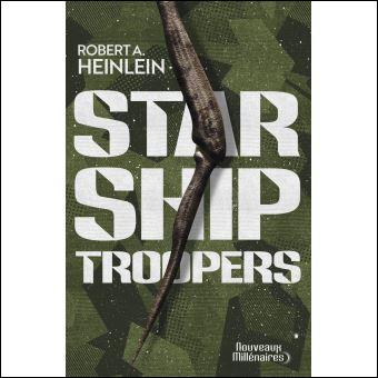 Le roman de Robert L. Heinlein décrit une guerre interstellaire opposant l'humanité à une espèce d'Arachnides.