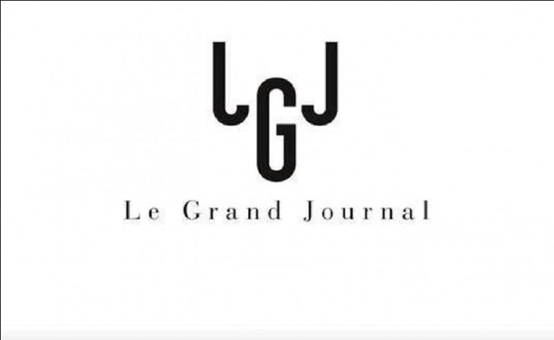 Sur quelle chaine était diffusée l'émission ''Le Grand Journal'' ?
