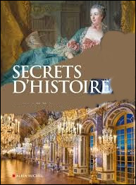 """Qui anime l'émission """"Secrets d'Histoire"""" ?"""