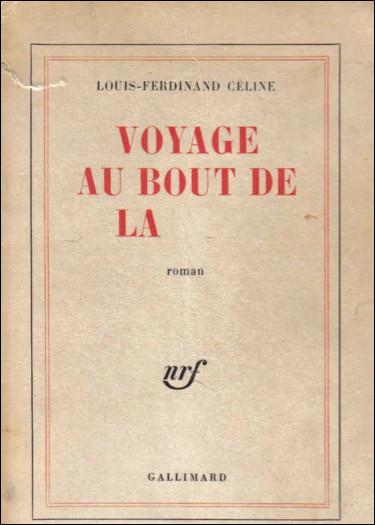 Quel est ce roman de Louis-Ferdinand Celine publié en 1932 qui constitue une œuvre classique du XX e siècle traduite en 37 langues ?