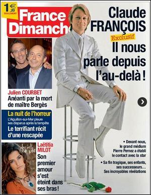 France Dimanche a réalisé un entretien exclusif avec Claude François depuis l'au-delà. On y apprend que :