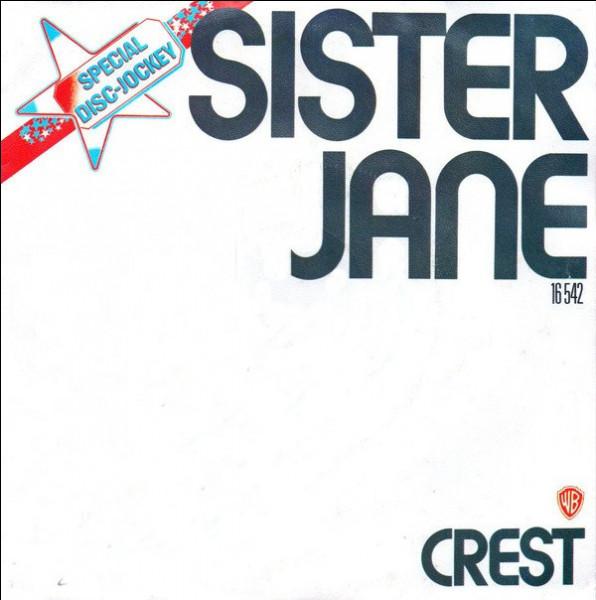 """Quel groupe a chanté """"Sister Jane"""" ? (Soeur Jane)"""