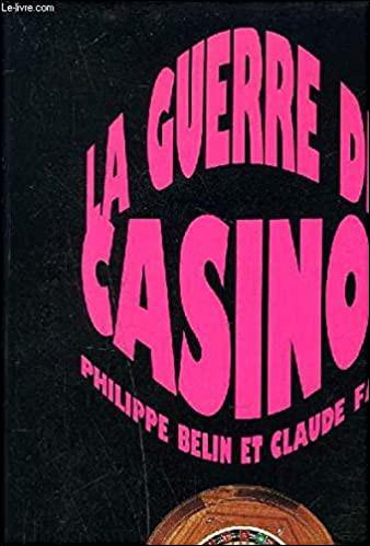 Quelle ville était le théâtre de la fameuse guerre des casinos ?