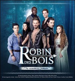 Connais-tu bien la comédie musicale de Robin des Bois ?