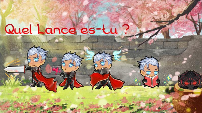 Quel Lance es-tu ? (What Lance are you ?)