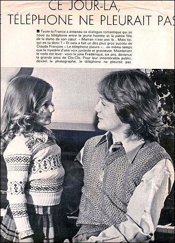 """1974 > Parmi toutes les """"réussites"""" de Claude François, il y a """"Le téléphone pleure"""". Comment s'appelait la maman de la petite Frédérique et quel était son métier ? Une autre """"pointure"""" [qui donc ?] l'adaptera 6 ans plus tard..."""
