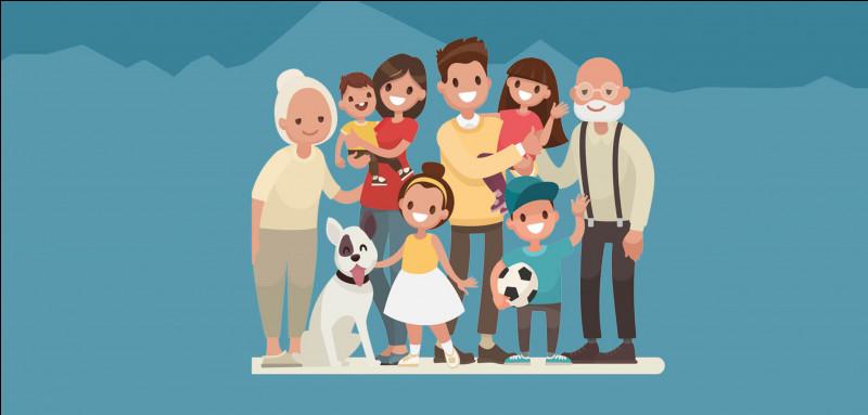 Quelle est ta famille préférée ?