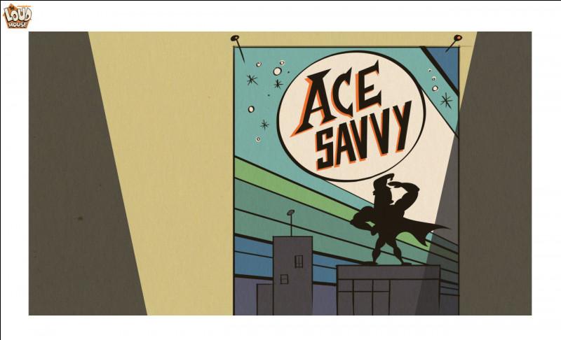 Qui aime Ace Savvy ?