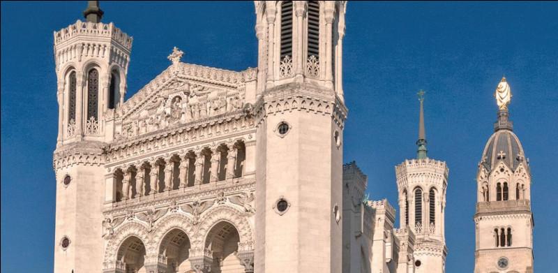 Dans quelle ville française se situe la Basilique Notre-Dame de Fourvière ?