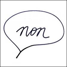 "Comment dit-on ""non"" ?"