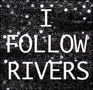 """I Follow Rivers"" est une chanson de Lykke Li."