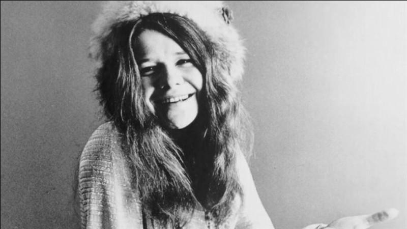 """Cette chanteuse américaine de rock, """"reine de la soul psychédélique"""", morte à 27 ans, c'est ... Joplin."""