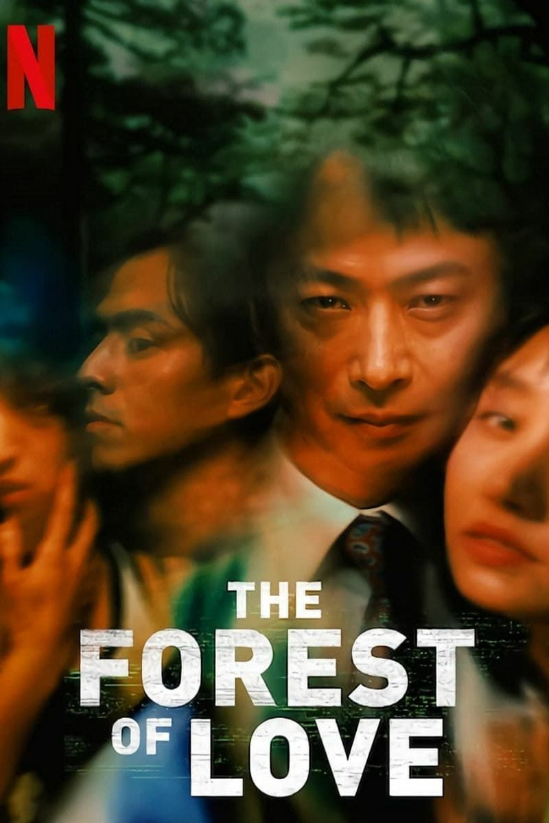 'The Forest of Love'