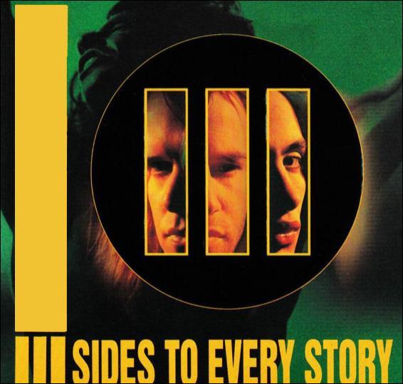 """""""III Sides To Every Story"""" est un album du groupe de hard rock..."""
