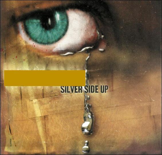 """""""Silver Side Up"""" est l'œuvre de..."""