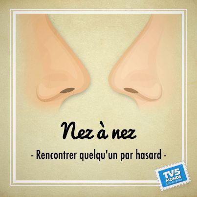 Expressions sur le nez