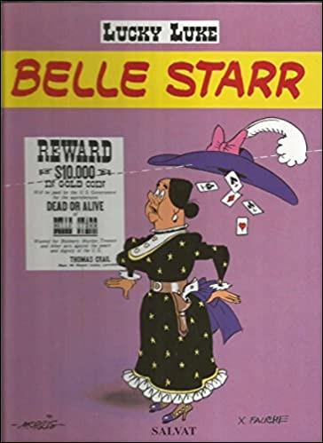 Belle Star a-t-elle existé, ou est-elle une pure invention de Morris ?