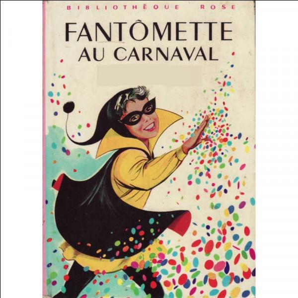 """Fan comme """"Fantômette"""" : qui a écrit cette série de la littérature/jeunesse ?"""