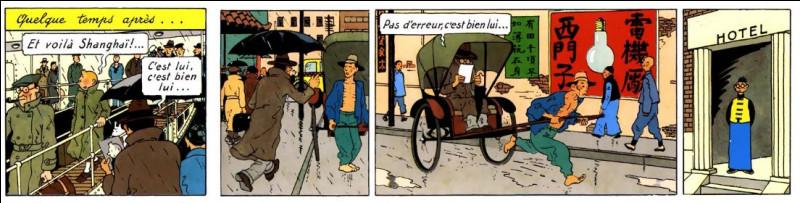 """Dans le """"Lotus Bleu"""", Tintin se retrouve à Shanghaï, à/au ... [ ?]."""