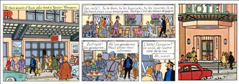 """Dans """"L'Affaire Tournesol"""", nos amis sont à Genève, à l'hôtel Cornavin. Mais je ne vois ce que cet hôtel genevois a de particulier... Et vous ?"""