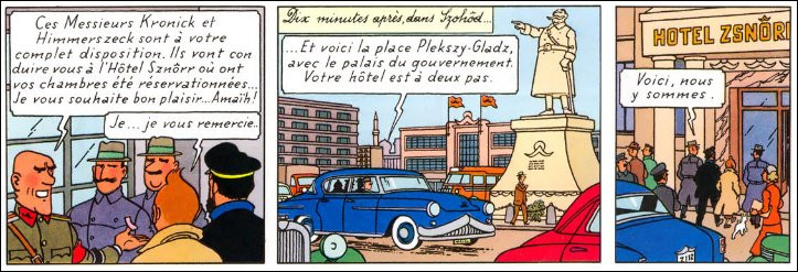 """Flanqués de sbires bordures, Tintin et le capitaine Haddock descendent à l'hôtel """"Sznôrr"""" : on pourrait traduire ce mot à consonance germanique par """"Hôtel ..."""" (Complétez !)"""