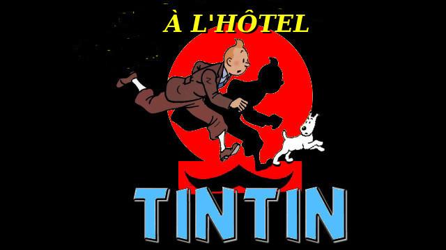 Tintin à l'hôtel