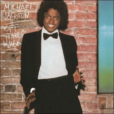 """""""Off the Wall"""" (1979).Quelle est la chanson de cet album ?"""