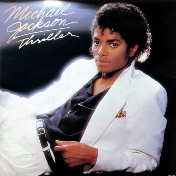 """""""Thriller"""" (1982).Quelle est la chanson de l'album ?"""