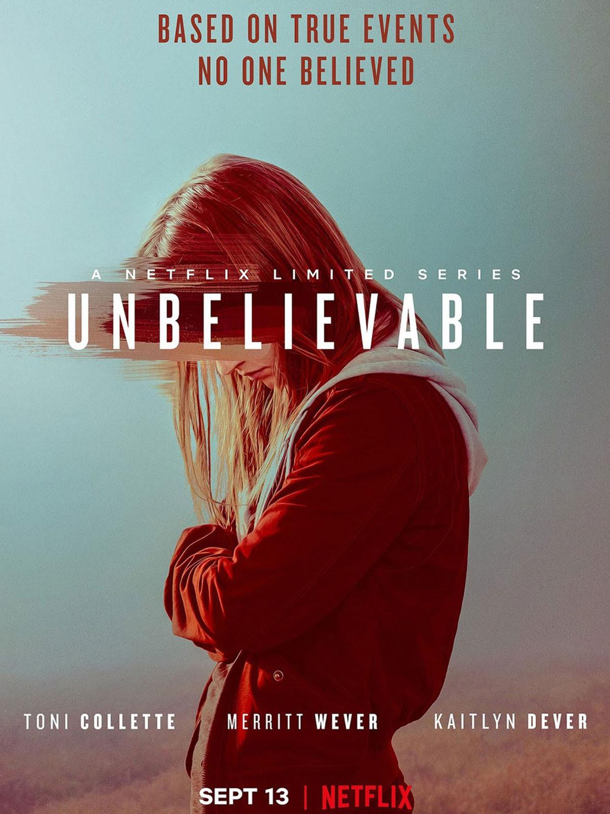 'Unbelievable' : personnages