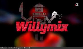 """Quel aliment le candidat doit-il manger au """"Willymix"""" ?"""