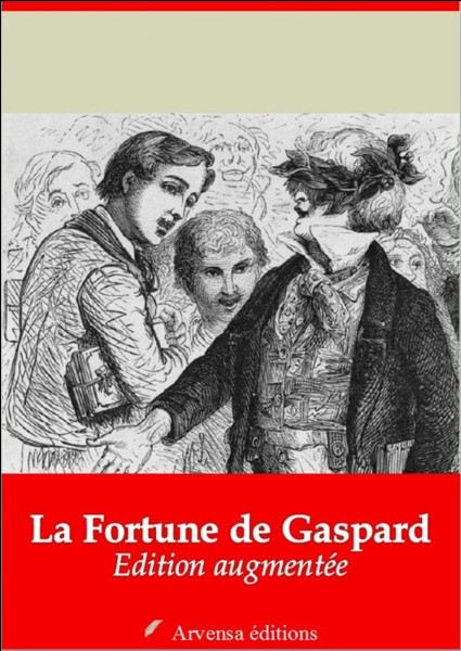 """Fort comme fortune ou """"La Fortune de Gaspard"""" : qui en est l'auteur ?"""