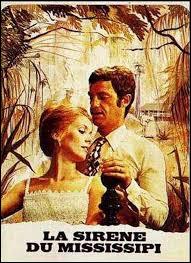 """Qui est à l'affiche du film de François Truffaut """"La Sirène du Mississippi"""" (1969) ?"""
