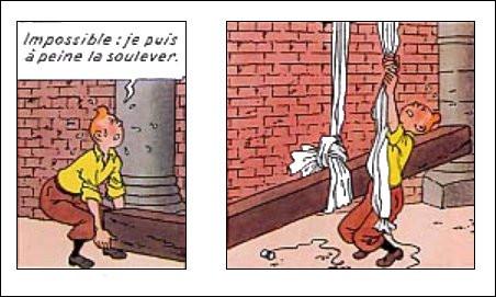Tintin est non seulement costaud, mais il est surtout très astucieux : est-il normal qu'il puisse parvenir néanmoins à soulever une telle poutre ?