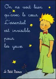 Quelle est la célèbre phrase prononcée par le Petit Prince ?