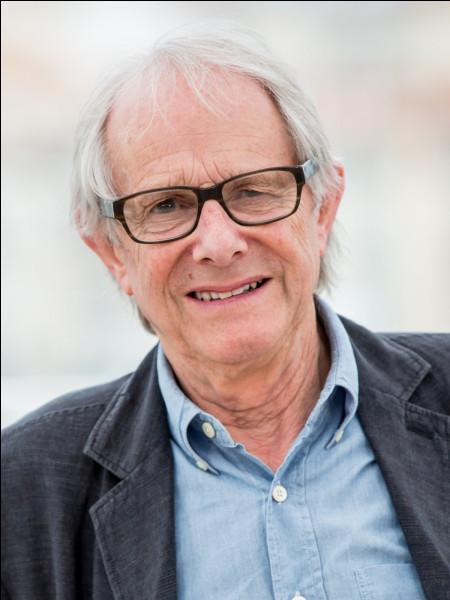 """Ce cinéaste britannique, réalisateur de """"Raining Stones"""", """"Land and Freedom"""", """"Moi, Daniel Blake"""", deux fois lauréat de la palme d'or à Cannes, se prénomme ..."""
