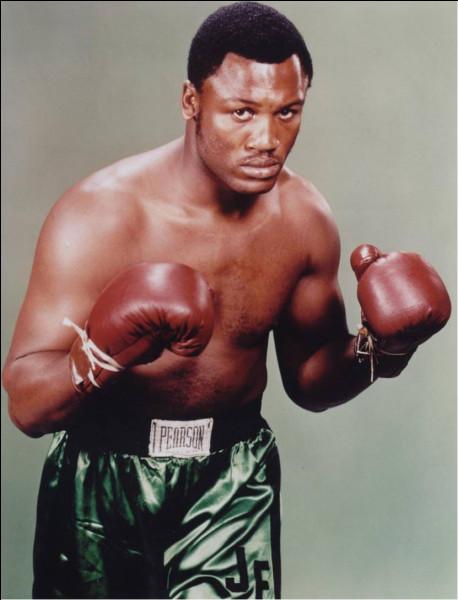 Légende dans le monde la boxe, voici l'américain ... Frazier.