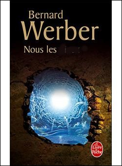 """Complétez le titre du livre de Bernard Werber : """"Nous les..."""""""