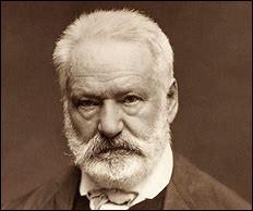 Que Victor Hugo ne fut-il pas ?